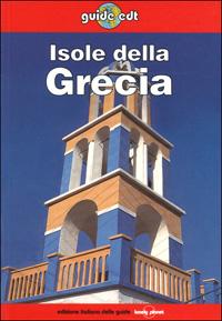 Isole della Grecia / David Willett ... [et al.]