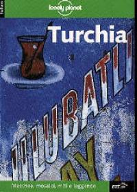 Turchia / Tom Brosnahan, Pat Yale, Richard Plunkett