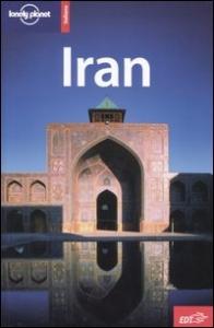 Iran / Andrew Burke, Mark Elliott, Kamin Mohammadi