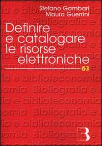 Definire e catalogare le risorse elettroniche