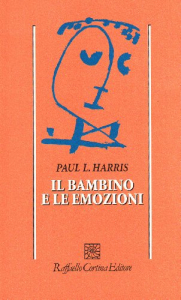 Il bambino e le emozioni/ Paul L. Harris