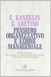 Pensiero organizzativo e azione manageriale