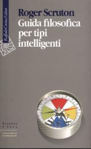 Guida filosofica per tipi intelligenti