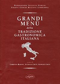 Grandi menù della tradizione gastronomica italiana