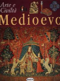 Medioevo / Giovanni Di Pasquale, Matilde Bardi ; illustrazioni di Paola Ravaglia ... [et al.]