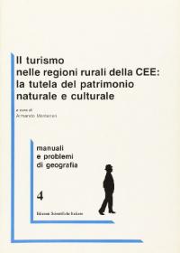 Il  turismo nelle regioni rurali della CEE