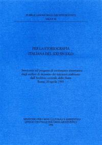 Per la storiografia italiana del 21. secolo