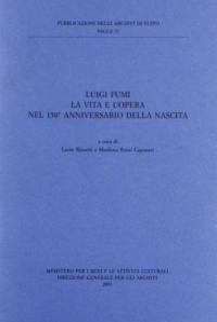 Luigi Fumi: la vita e l'opera nel 150. anniversario della nascita