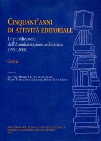 Cinquant'anni di attività editoriale