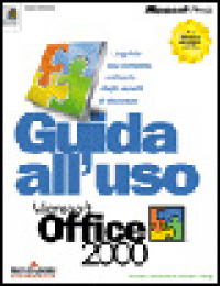 Guida all'uso Microsoft Office 2000
