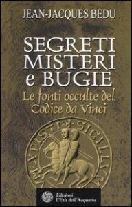 Segreti, misteri e bugie