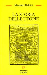 La storia delle utopie