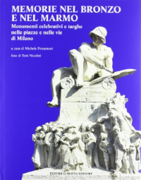 Memorie nel bronzo e nel marmo