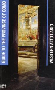 Western alto Lario / [schede di] Daniele Pescarmona ... [et al.]. English ed.