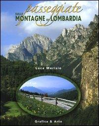 Passeggiate sulle montagne di Lombardia