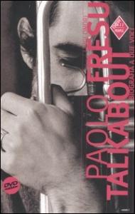Paolo Fresu [multimediale]