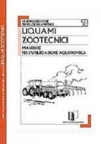 Manuale per l'utilizzazione agronomica degli effluenti zootecnici