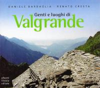 Genti e luoghi di Valgrande