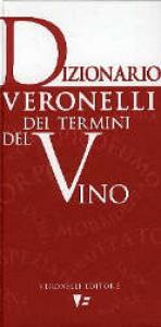 Dizionario Veronelli dei termini del vino