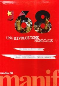 '68, una rivoluzione mondiale