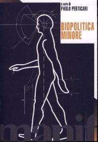 Biopolitica minore