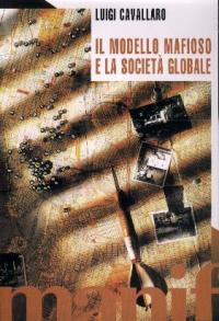 Il modello mafioso e la società globale
