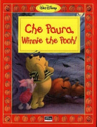 Che paura, Winnie the Pooh
