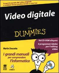 Video digitale for dummies