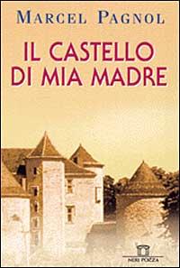 Il castello di mia madre