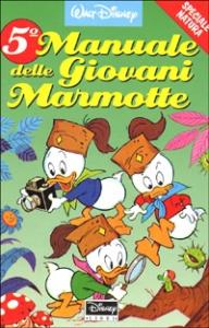 5. Manuale delle giovani marmotte