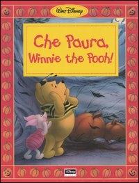 Che paura, Winnie the Pooh!