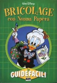 Bricolage con Nonna Papera