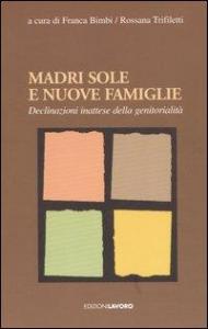 Madri sole e nuove famiglie