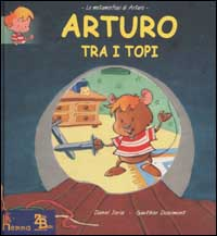 Arturo tra i topi