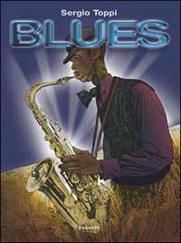Blues... e altre storie