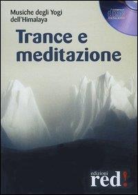 Trance e meditazione [audioregistrazione]