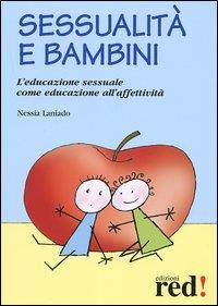 Sessualità e bambini / Nessia Laniado