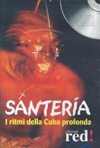 Santeria [audioregistrazione]