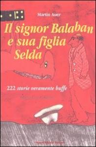 Il signor Balaban e sua figlia Selda