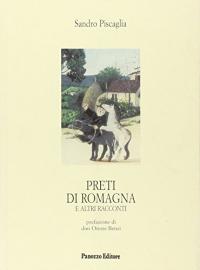 Preti di Romagna e altri racconti