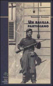 Un balilla partigiano