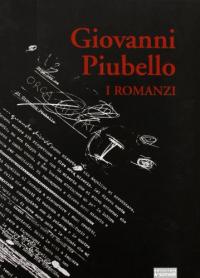 Vol. 1: I Romanzi: Matti Beati, Gli ubbidienti