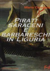 Pirati saraceni e barbareschi in Liguria