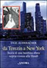Da Terezin a New York