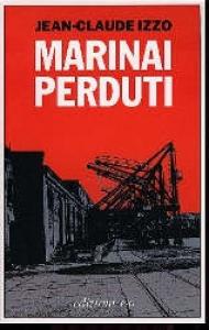 Marinai perduti / Jean-Claude Izzo ; traduzione dal francese di Franca Doriguzzi