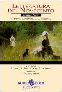 Letteratura del Novecento, 1: I. Svevo, L. Pirandello, G. Deledda