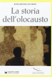 La storia dell'olocausto