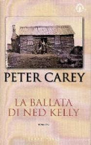 La ballata di Ned Kelly / Peter Carey