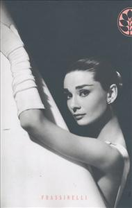Audrey Hepburn / Donald Spoto ; traduzione di Dade Fasic