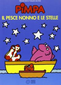 Pimpa,il pesce nonno e le stelle